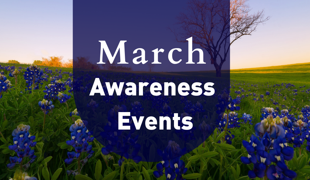 March Awareness Events