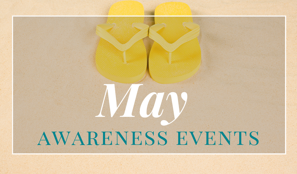 Awareness Events in May Disiere Blog