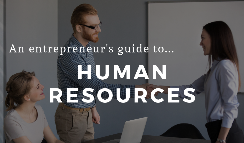 Hiring & Human Resources for Entrepreneurs