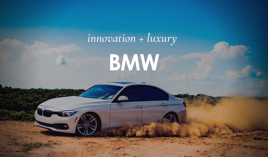 Innovation & Luxury: BMW